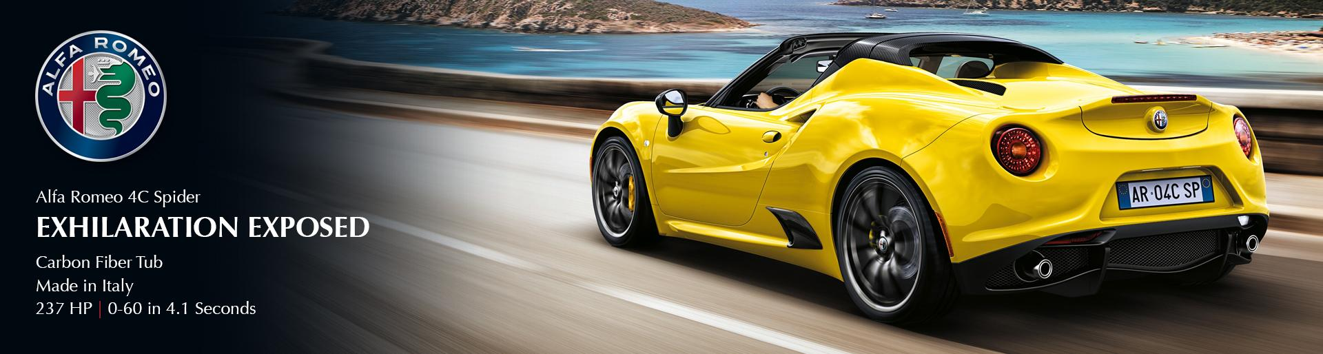 Alfa Romeo 4c Spider. Exhilaration Exposed. Carbon Fiber Tub, Made in Italy. 237 HP, 0 to 60 in 4.1 seconds